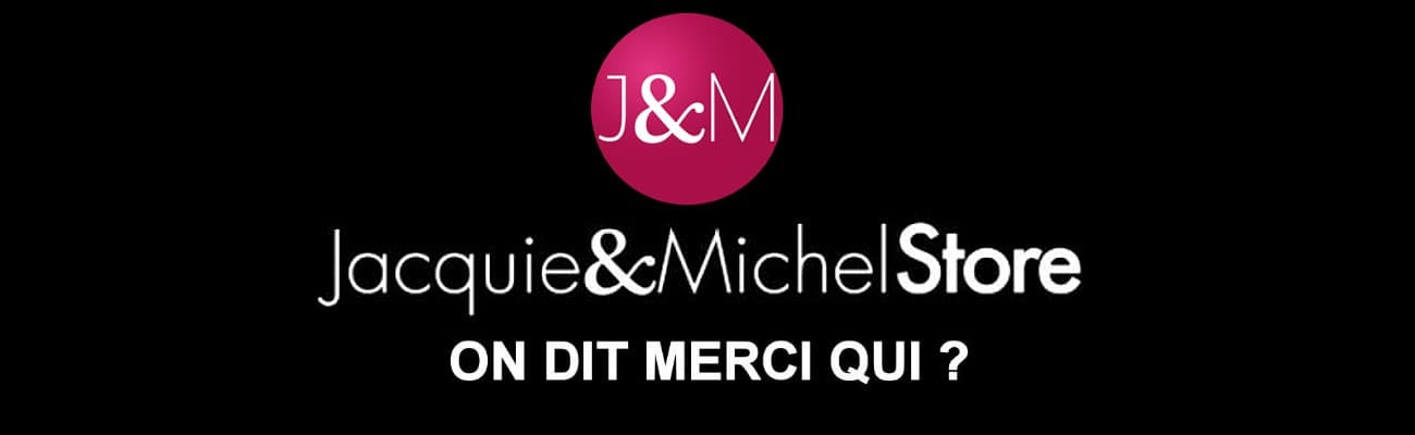 La boutique Jacquie & Michel